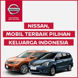 Nissan mobil terbaik pilihan keluarga Indonesia